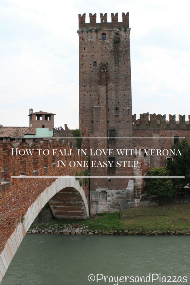 how-to-fall-in-love-with-verona-in-one-easy-step